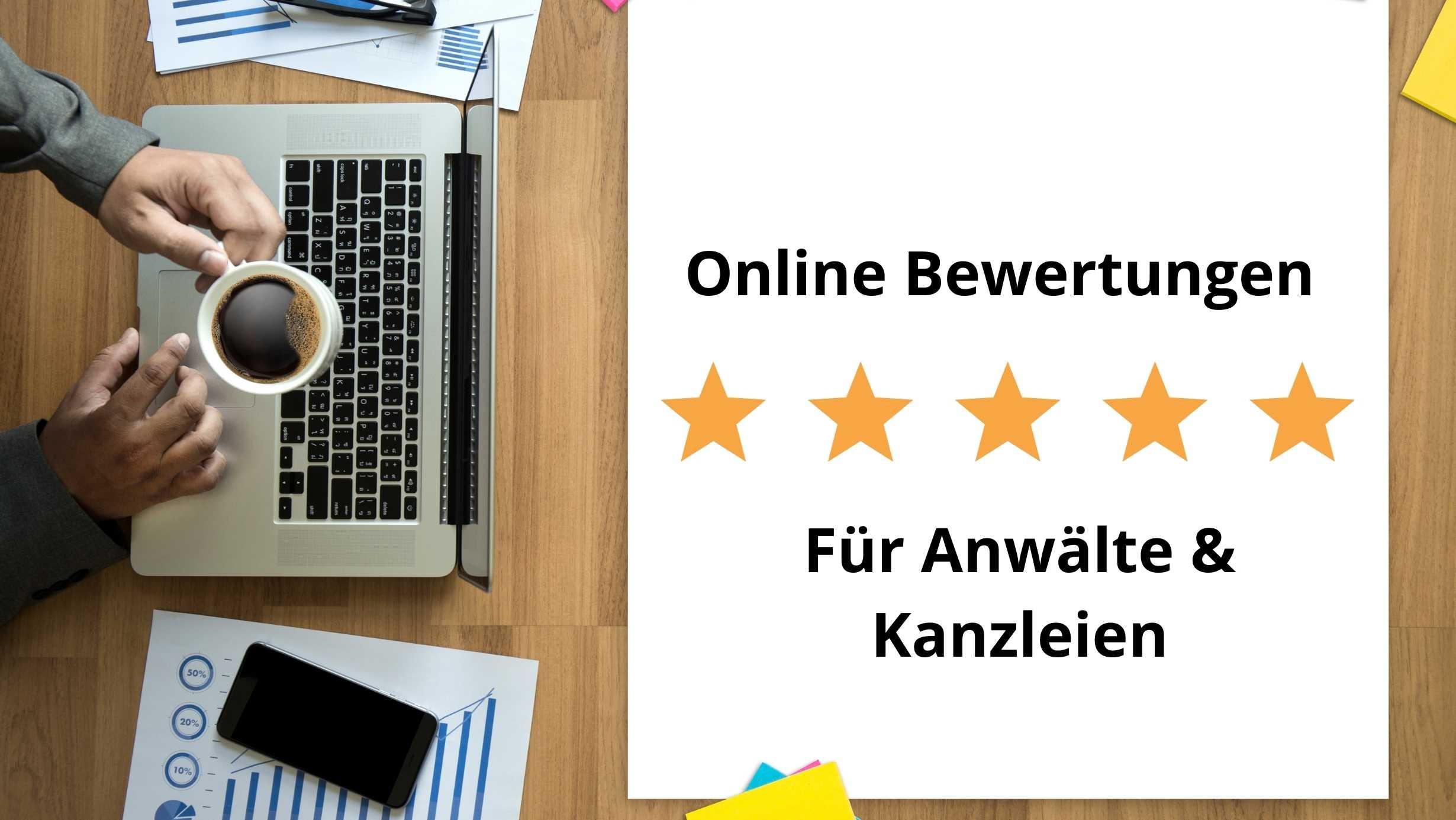Online Bewertungen fuer Anwaelte